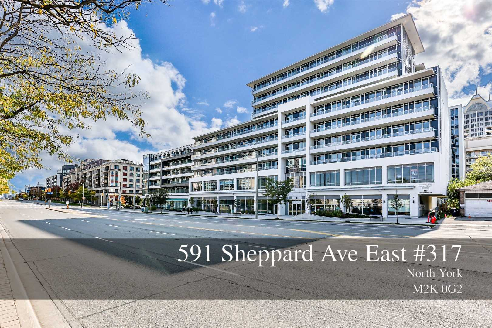 317 - 591 Sheppard Ave E
